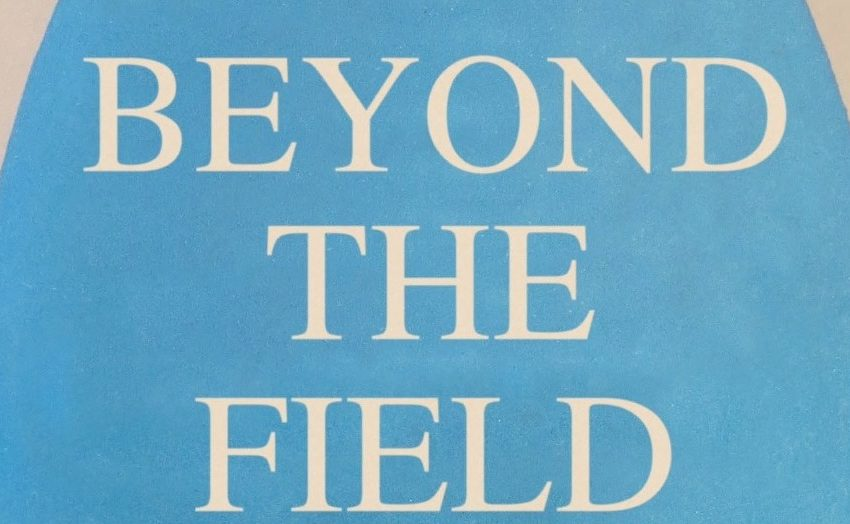 Matt Stokes: Beyond the Field